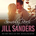 Someday Beach: Grayton Series, Book 2 Audiobook by Jill Sanders Narrated by Roy Samuelson