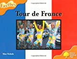 Max Nichols Oxford Reading Tree: Level 6: Fireflies: Tour De France