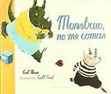 Monstruo, No Me Comas (Spanish Edition)