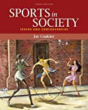 img - for Sports in Society: Issues and Controversies book / textbook / text book