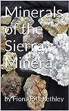 Minerals of the Sierra Minera