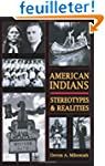 American Indians: Stereotypes & Reali...