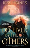 Deceived By The Others (H&W Investigations)