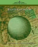Bioterrorism: Federal Research & Preparedness Activities by  U.S. General Accounting Office