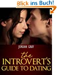 The Introvert's Guide To Dating (Engl...