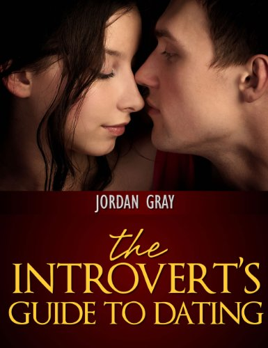 The Introverts Guide To Dating - Kindle edition by
