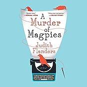 Murder of Magpies   Judith Flanders