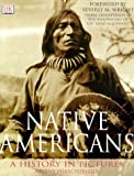 img - for Native Americans: A History in Pictures book / textbook / text book