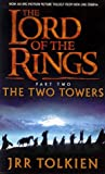 The Two Towers (The Lord of the Rings, Book 2) (0007123833) by J. R. R. Tolkien