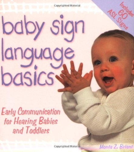 baby-sign-language-basics-early-communication-for-hearing-babies-toddlers-original-diaper-bag-edition-hay-house-lifestyles