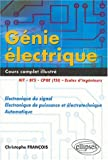 Gnie lectrique : Electronique du signal - Electronique de puissance et lectrotechnique - Automatique