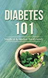 Diabetes 101: Medicinal and Herbal Treatments