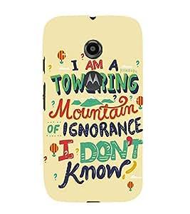 Good Quote On Ignorance 3D Hard Polycarbonate Designer Back Case Cover for Motorola Moto E2 :: Motorola Moto E Dual SIM 2nd gen :: Motorola Moto E 2nd Gen 3G XT1506 :: Motorola Moto E 2nd Gen 4G XT1521