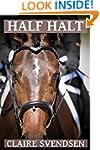 Half Halt (Show Jumping Dreams ~ Book...