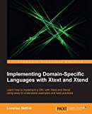 Implementing Domain-Specific Languages with Xtext and Xtend