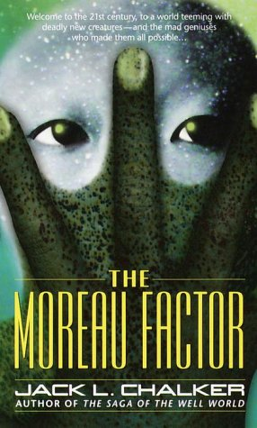 The Moreau Factor, Jack L. Chalker