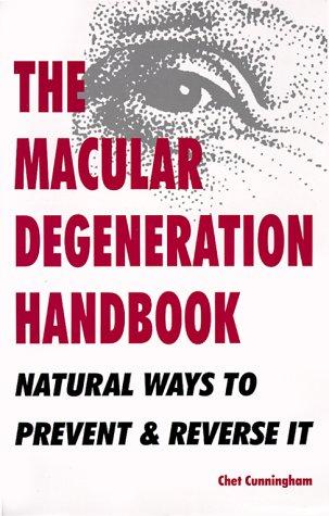 Macular Degeneration Handbook, Cunningham,Chet