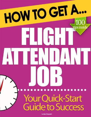 How to Get A Flight Attendant Job: Top Tips to Boost Your Job Hunting Success