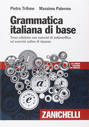Grammatica italiana di base Con esercizi di autoverifica ed esecizi online di ripasso PDF