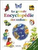echange, troc Collectif - La Grande Encyclopédie des enfants