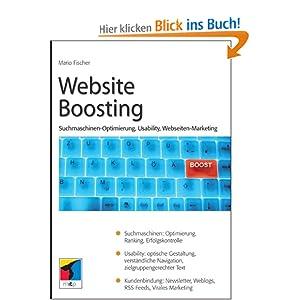 Website Boosting. Suchmaschinen-Optimierung, Usability, Webseiten-Marketing