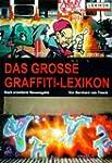 Das grosse Graffiti-Lexikon