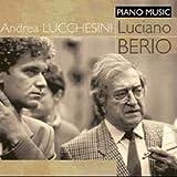 Luciano Berio: Piano Music