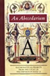 An Abecedarium: Illuminated Alphabets...