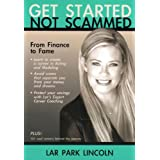 Get Started Not Scammedby Lar Park Lincoln