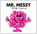 Roger Hargreaves Mr. Messy (Mr. Men Classic Library)