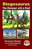Stegosaurus - The Dinosaur with a Roof