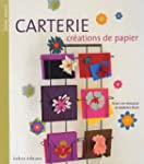 Carterie, cr�ations de papier