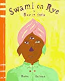 Swami on Rye: Max in India (0670856460) by Kalman, Maira