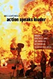 Action Speaks Louder: Violence, Spectacle, and the American Action Movie (Wesleyan Film)