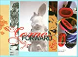 img - for Come Forward: Emerging Art in Texas book / textbook / text book
