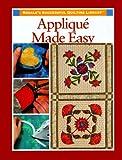 Applique Made Easy (Rodale