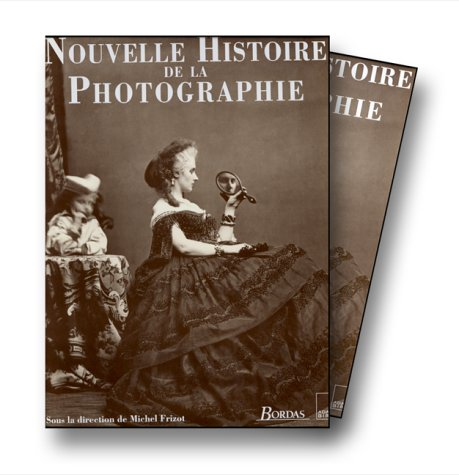 Nouvelle histoire de la photographie french edition by for La photographie