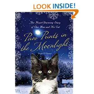 Paw Prints in the Moonlight: The Heartwarming True Story of One Man and his Cat Denis O'Connor and Richard Morris