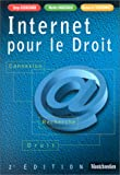 Internet pour le droit : Connexion - Recherche - Droit, 2e dition