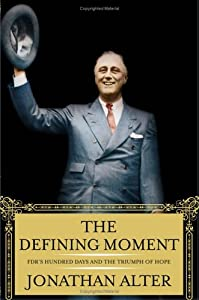 "Cover of ""The Defining Moment: FDR's Hund..."