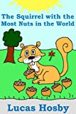 The Squirrel with the Most Nuts in the World