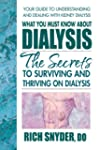 What You Must Know About Dialysis: Te...