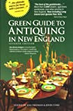 img - for The Green Guide to Antiquing in New England book / textbook / text book