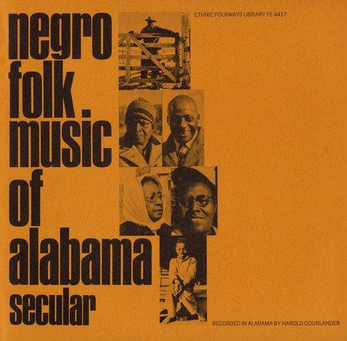 CD : NEGRO FOLK MUSIC OF ALABAMA - Negro Alabama 1: Secular
