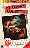 The Mystery of the Cranky Collector (0006929427) by Mary V. Carey
