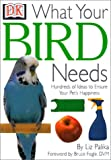 What-Your-Bird-Needs-What-Your-Pet-Needs