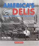 51N6MD3R98L. SL160  Americas Great Delis: Recipes and Traditions from Coast to Coast