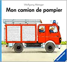 MON CAMION DE POMPIER: 9783473821228: Amazon.com: Books
