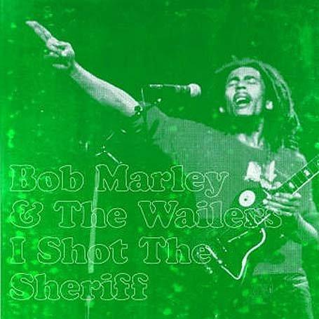 Bob Marley - I Shot The Sheriff - Zortam Music