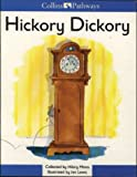 img - for Hickory Dickory: Big Book (Collins Pathways) book / textbook / text book